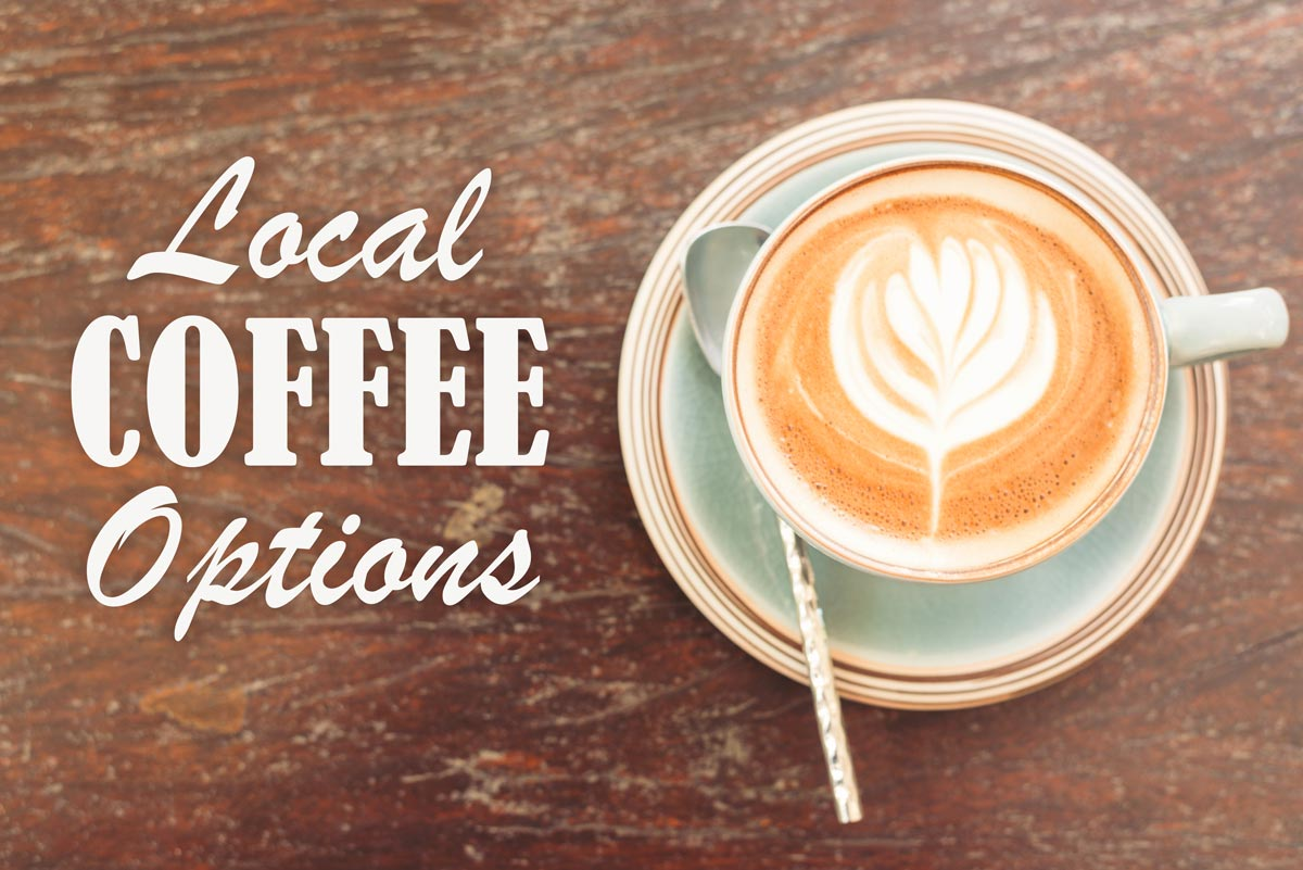 For Coffee Lovers - Get Your Buzz With These Local Coffee Options